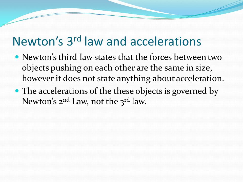 Newton's 3rd law and accelerations