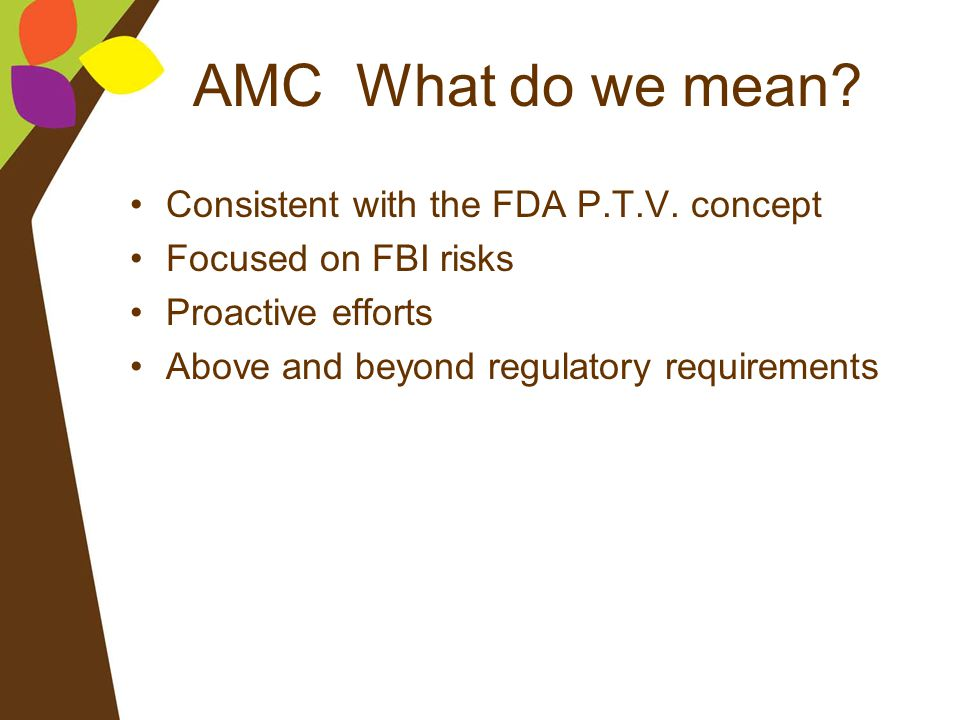 AMC What do we mean Consistent with the FDA P.T.V. concept