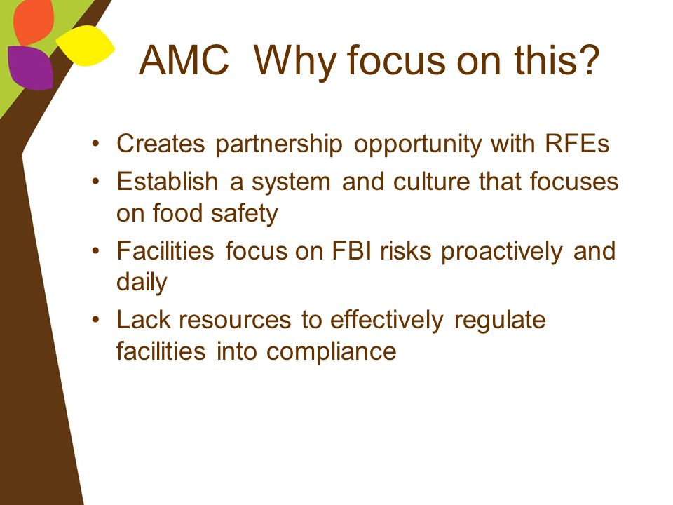 AMC Why focus on this Creates partnership opportunity with RFEs