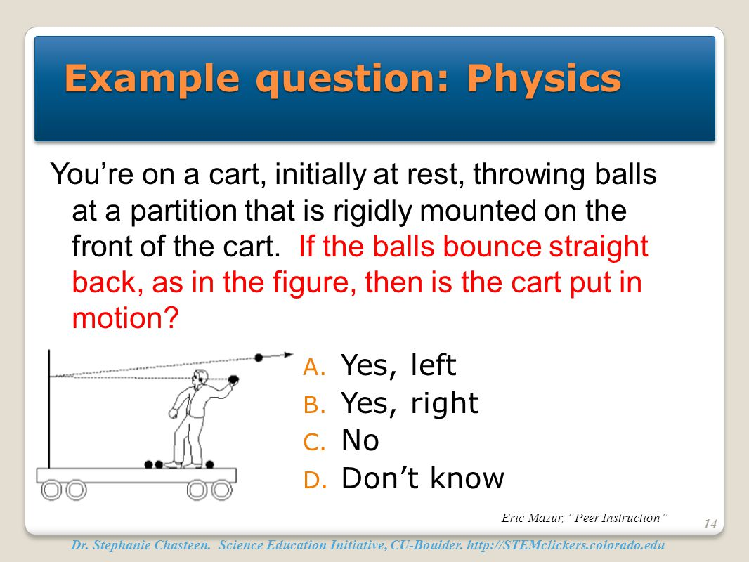 Example question: Physics