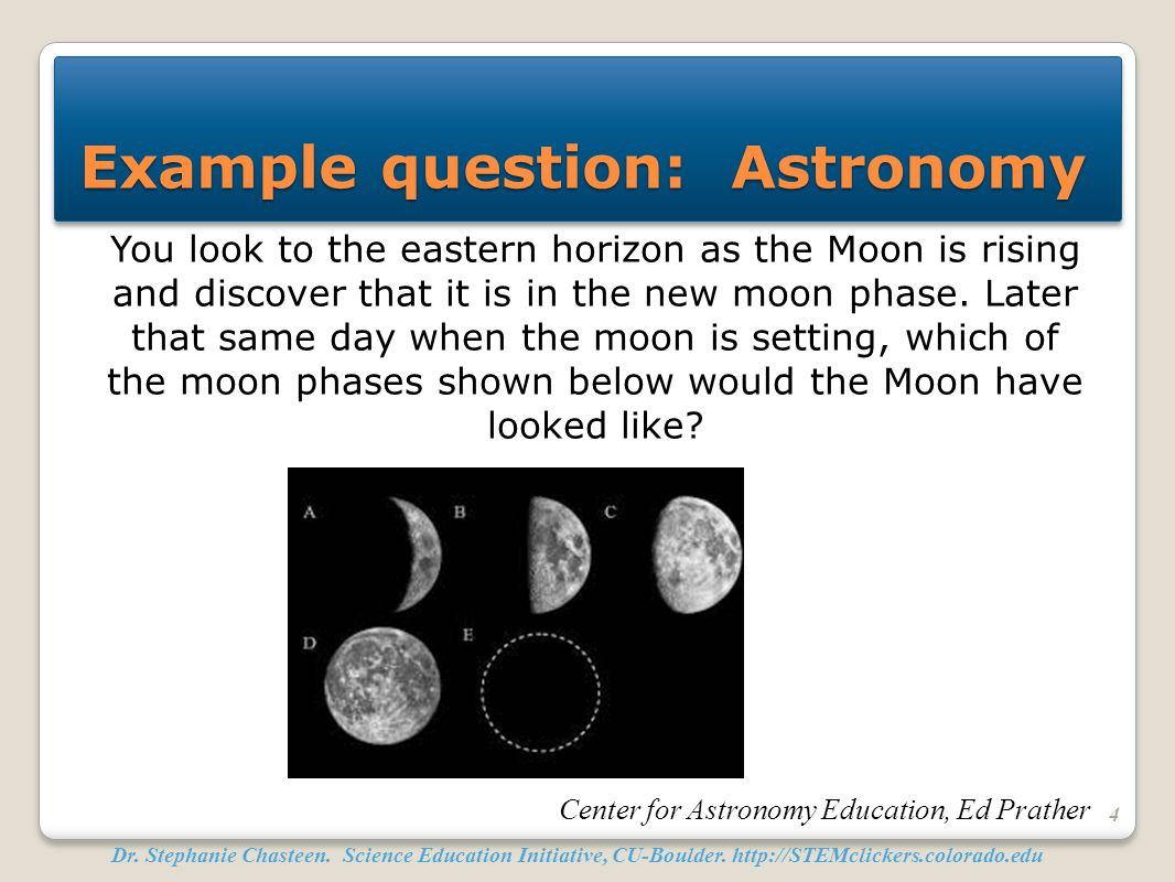 Example question: Astronomy