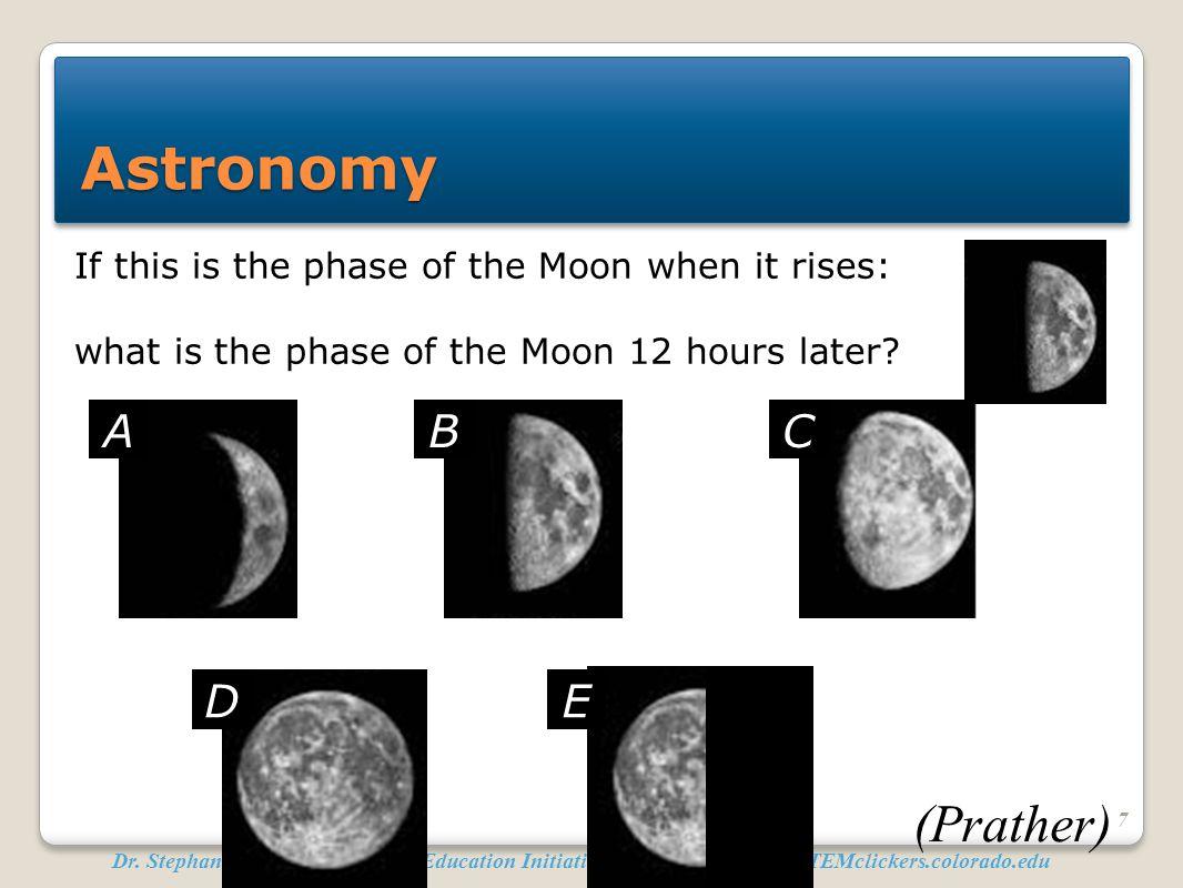 Astronomy (Prather) A B C D E