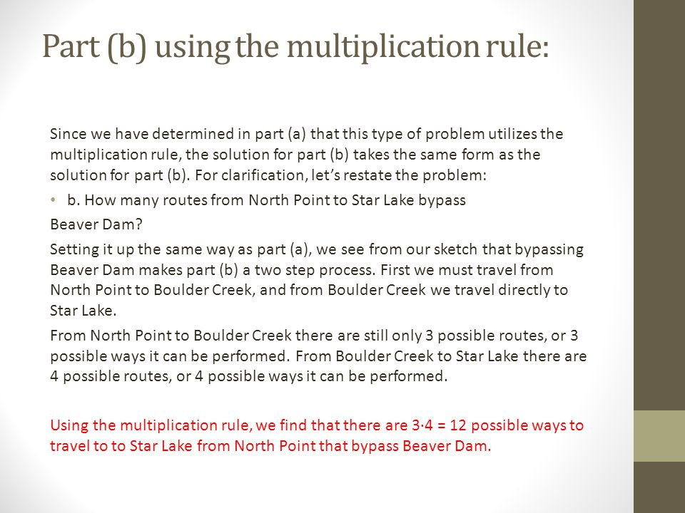 Part (b) using the multiplication rule: