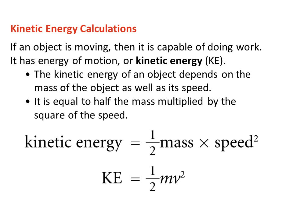 Kinetic Energy Calculations