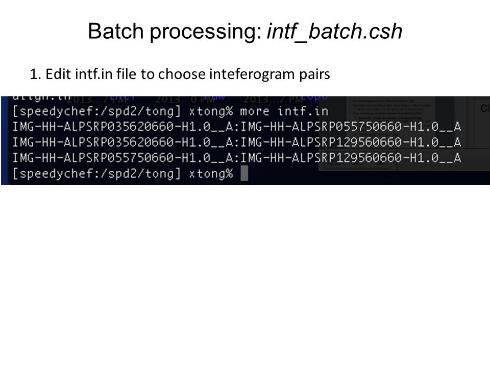 Batch processing: intf_batch.csh