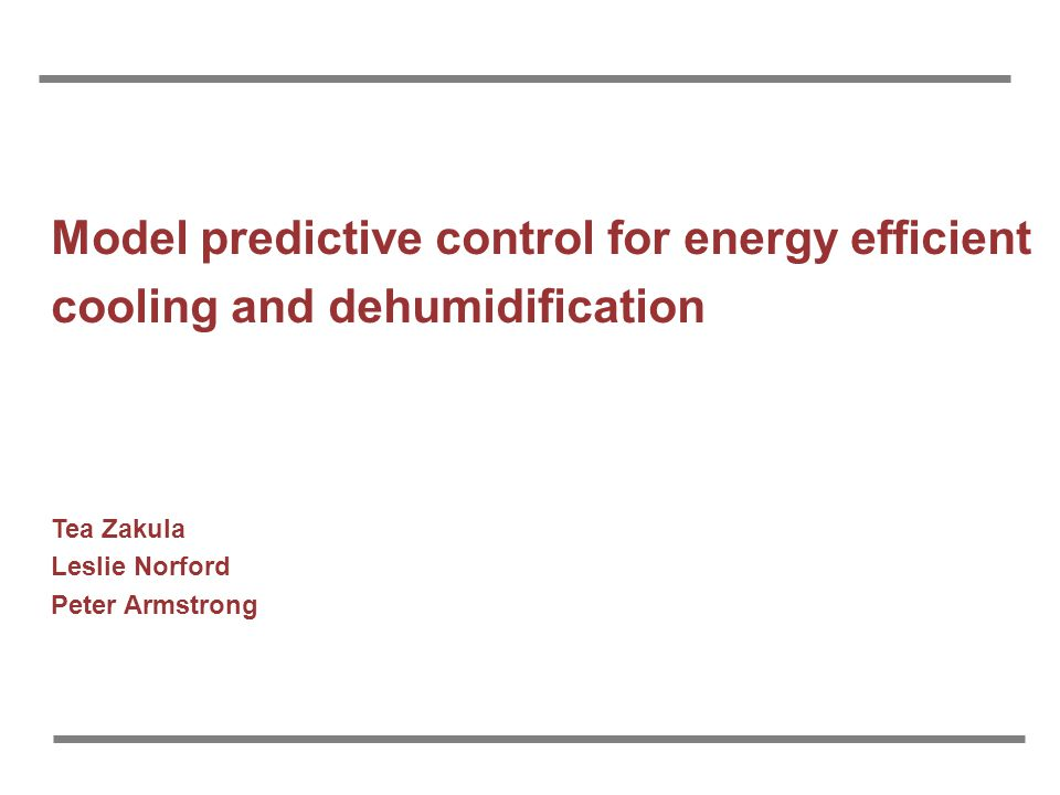 Model predictive control for energy efficient cooling and dehumidification
