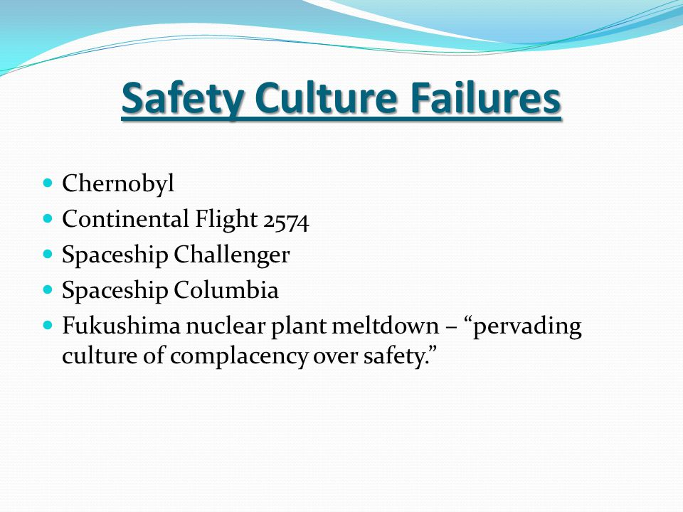 Safety Culture Failures