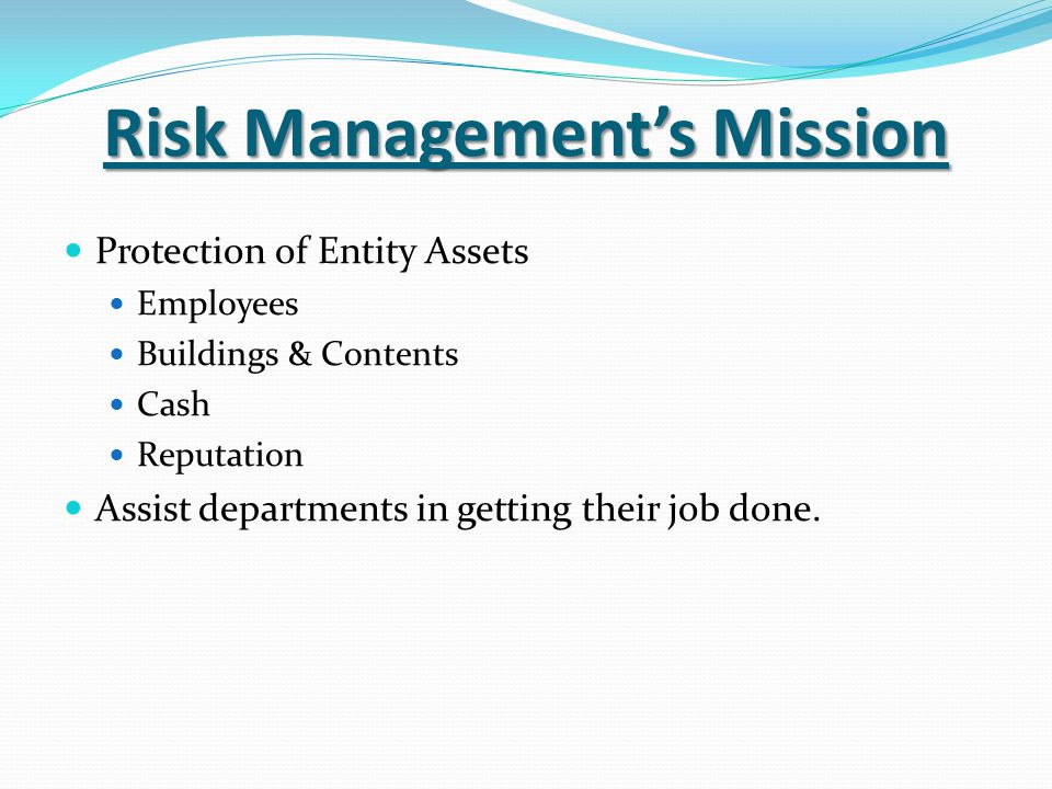 Risk Management's Mission