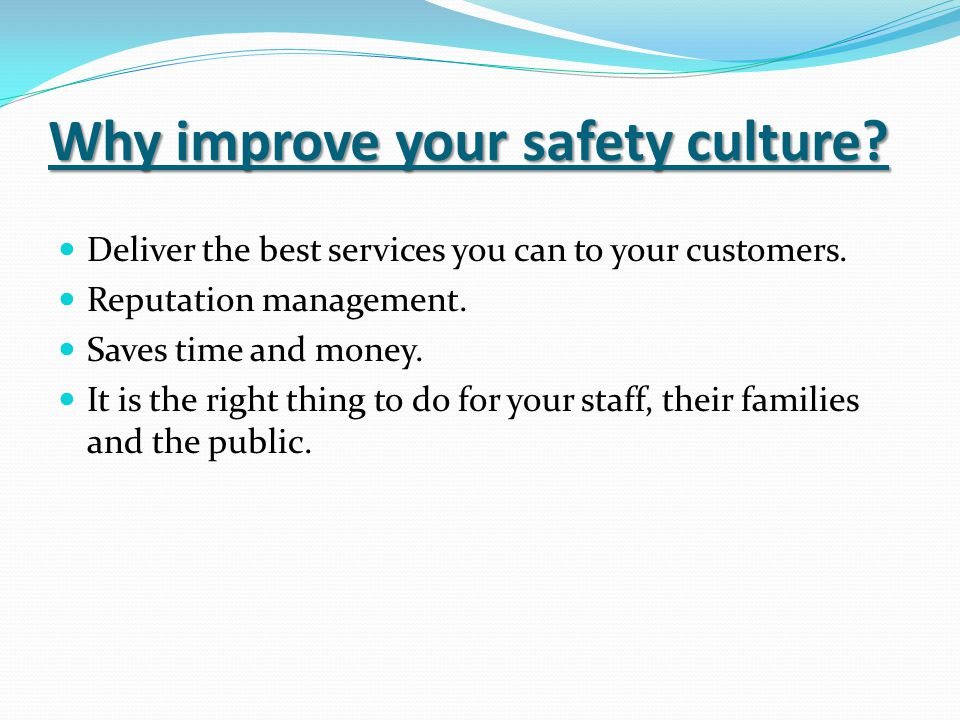 Why improve your safety culture