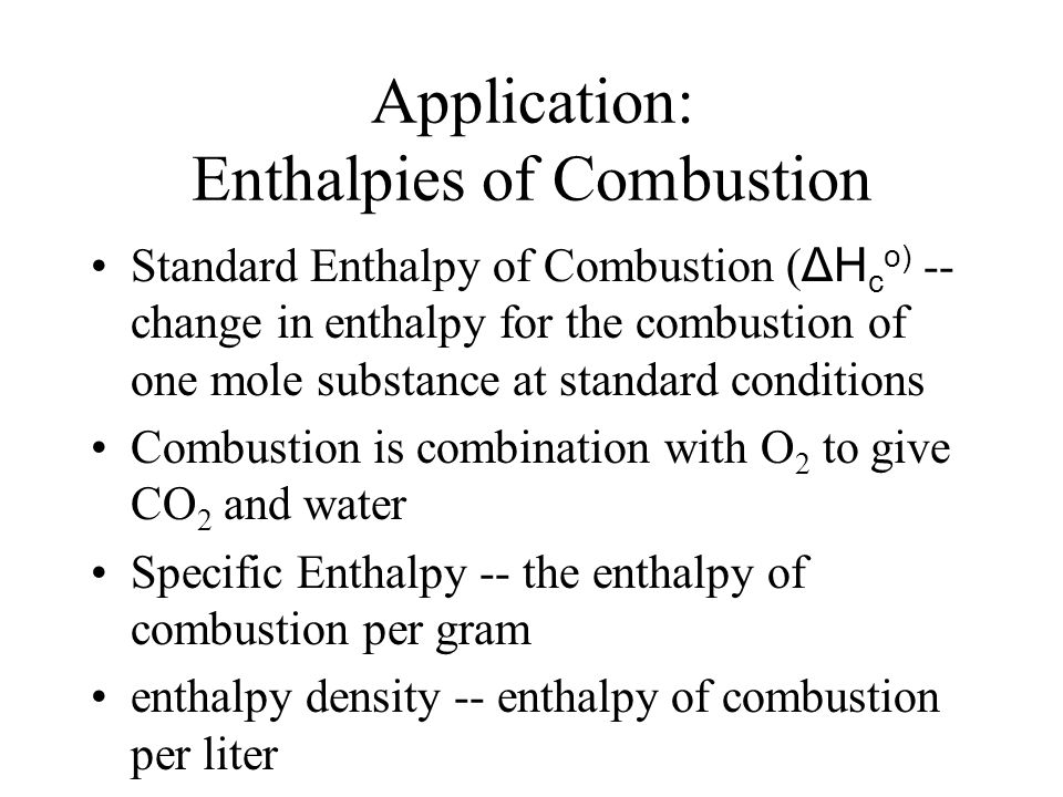 Application: Enthalpies of Combustion