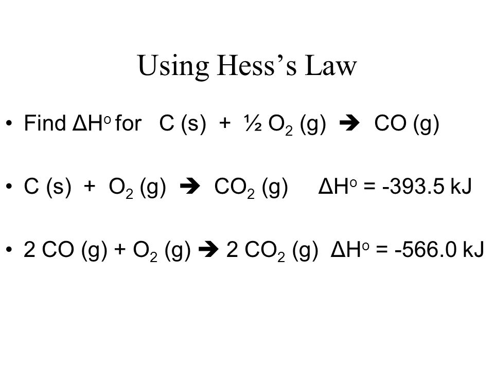 Using Hess's Law Find ΔHo for C (s) + ½ O2 (g)  CO (g)
