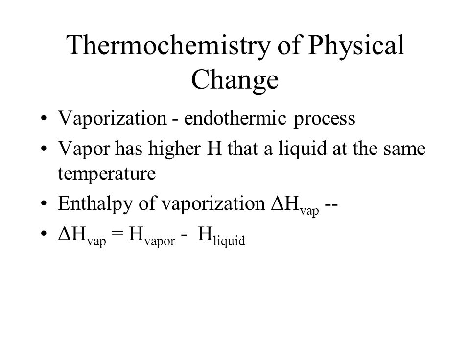 Thermochemistry of Physical Change