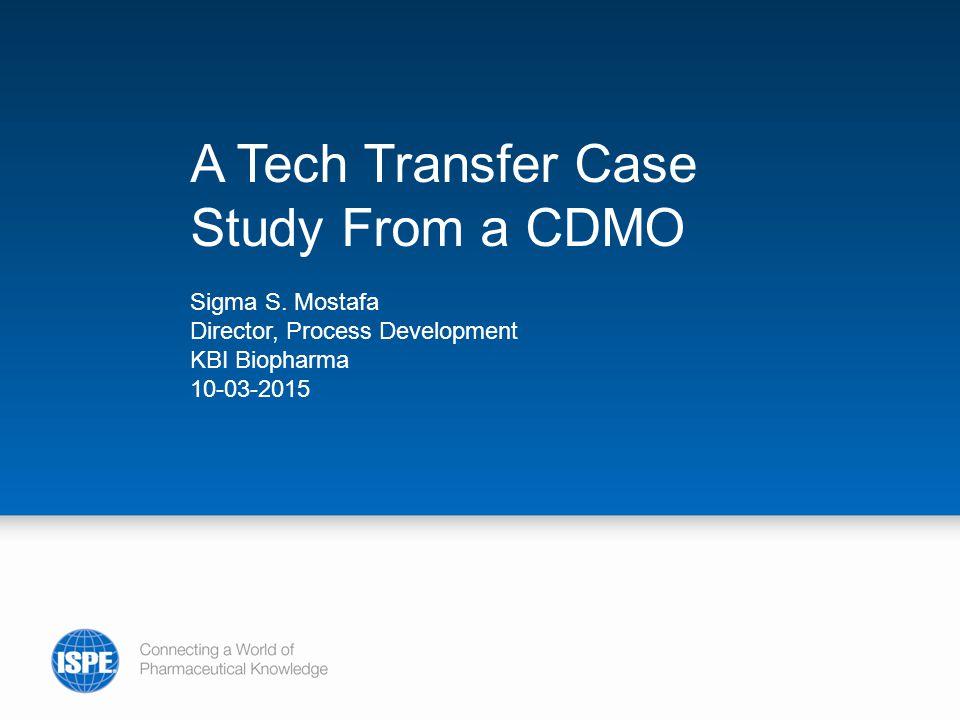 A Tech Transfer Case Study From a CDMO