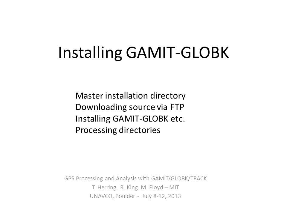 Installing GAMIT-GLOBK