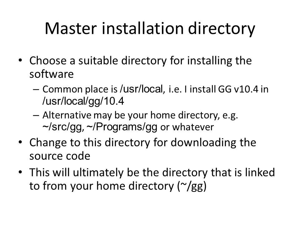 Master installation directory