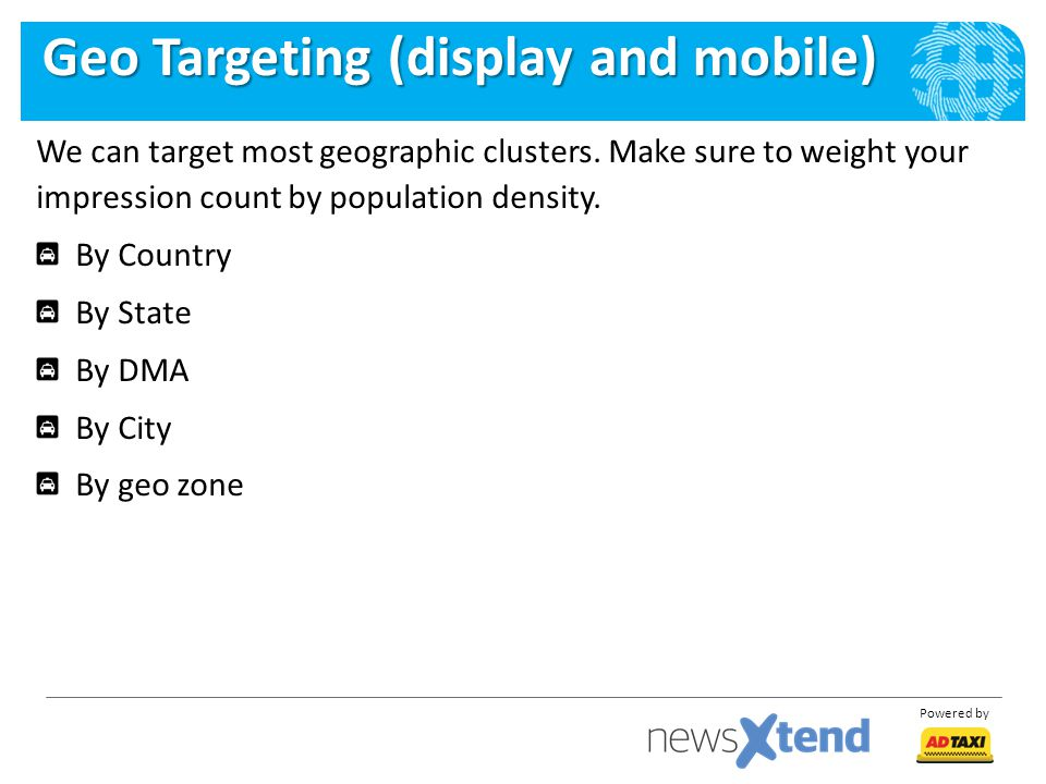 Geo Targeting (display and mobile)