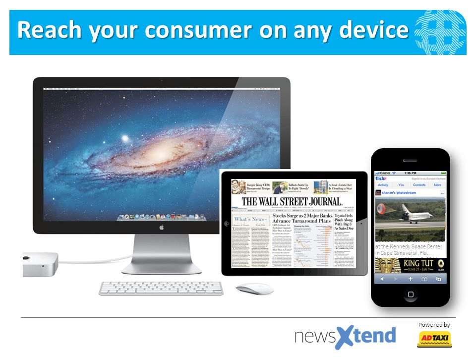 Reach your consumer on any device