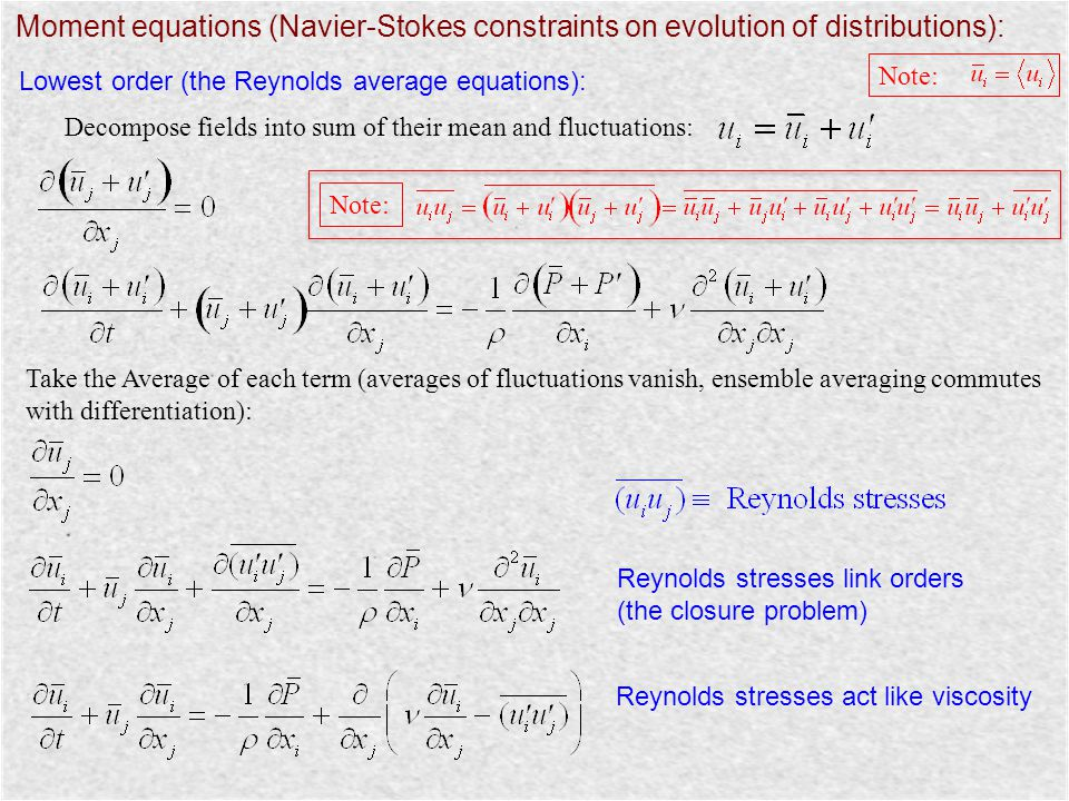 Moment equations (Navier-Stokes constraints on evolution of distributions):