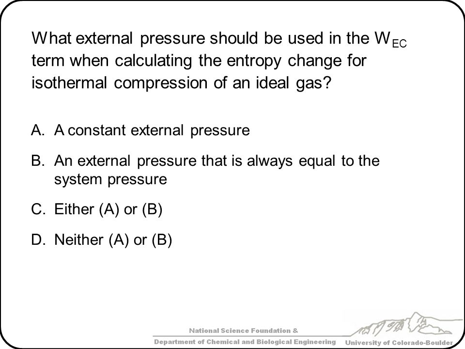 What external pressure should be used in the WEC term when calculating the entropy change for isothermal compression of an ideal gas