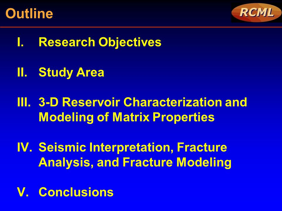 Outline Research Objectives Study Area