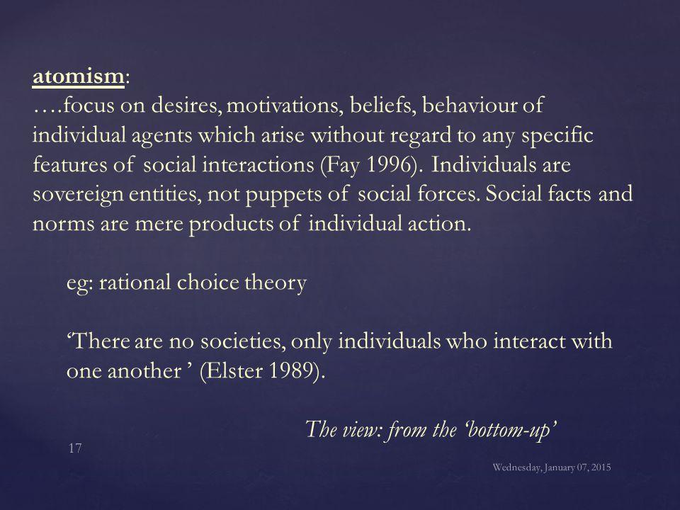 eg: rational choice theory
