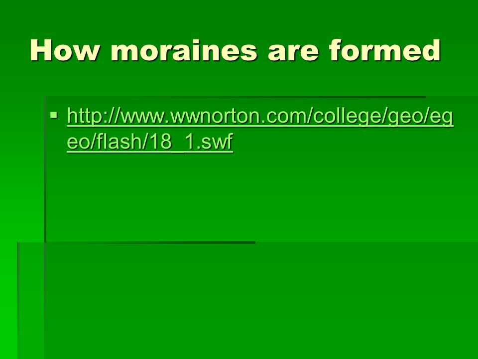 How moraines are formed