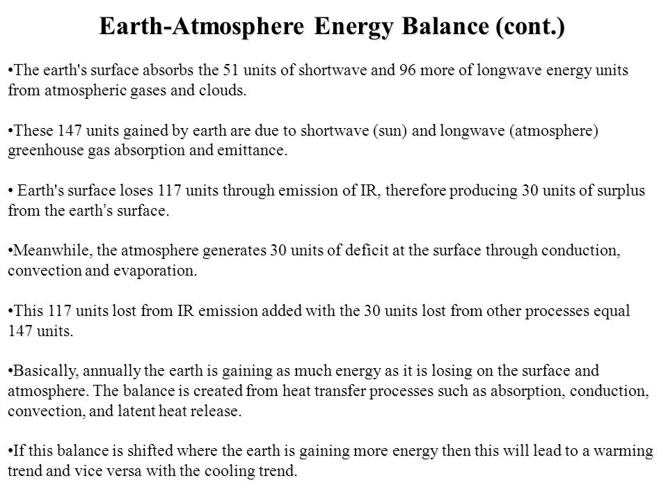 Earth-Atmosphere Energy Balance (cont.)
