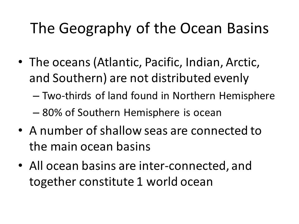 The Geography of the Ocean Basins