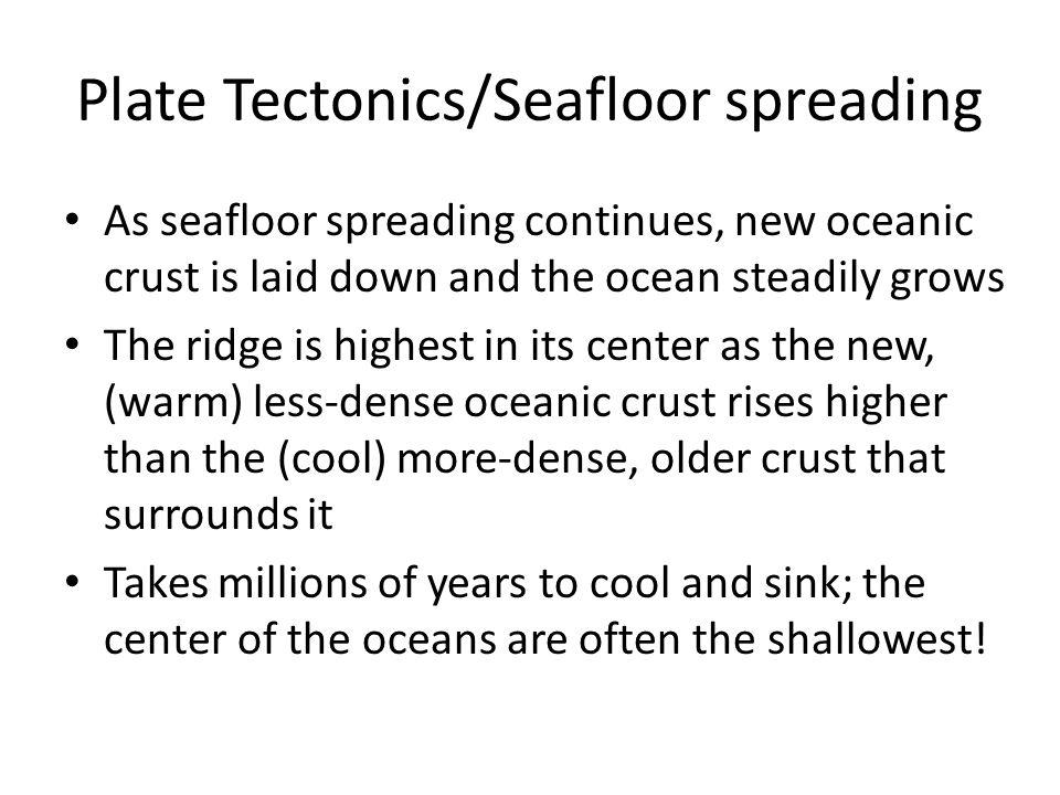 Plate Tectonics/Seafloor spreading