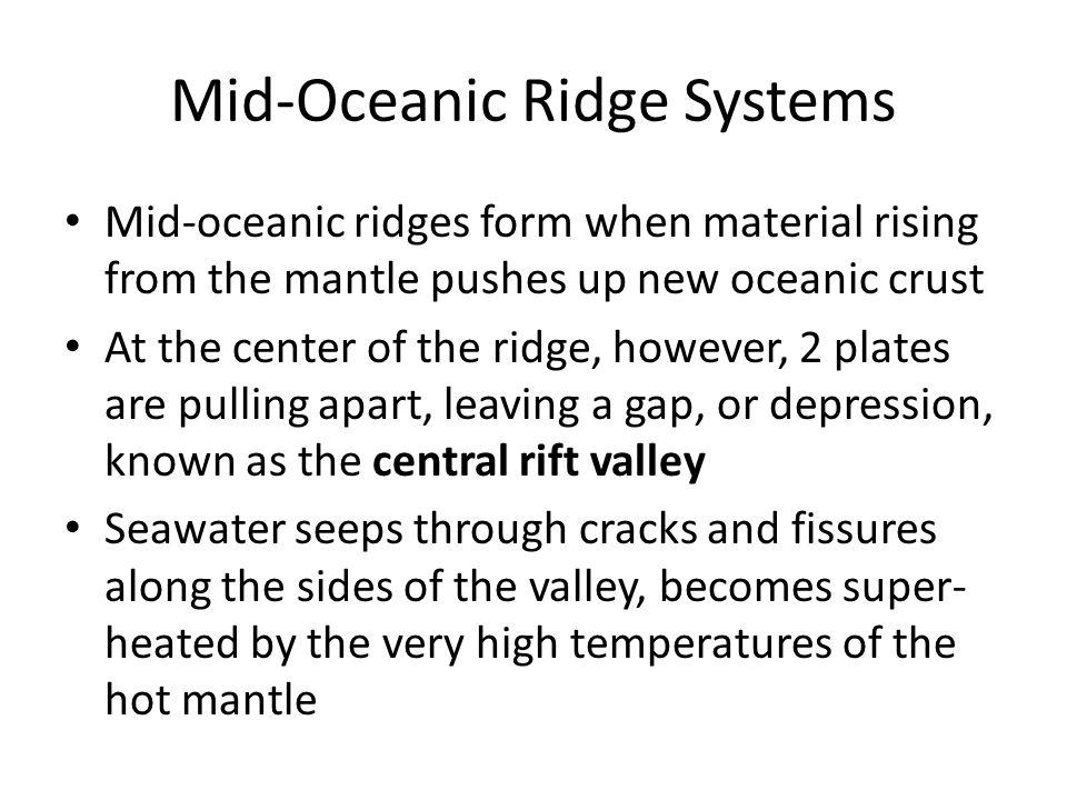 Mid-Oceanic Ridge Systems