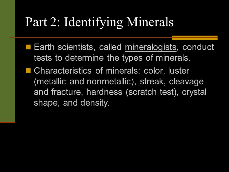Part 2: Identifying Minerals