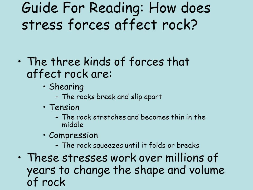 Guide For Reading: How does stress forces affect rock