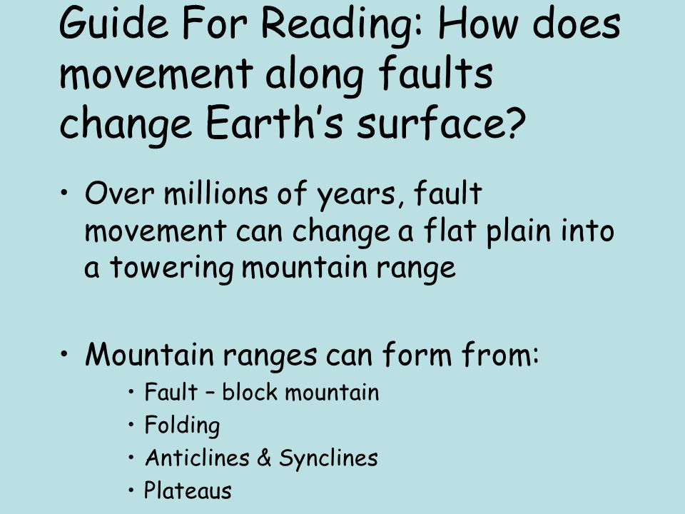 Guide For Reading: How does movement along faults change Earth's surface