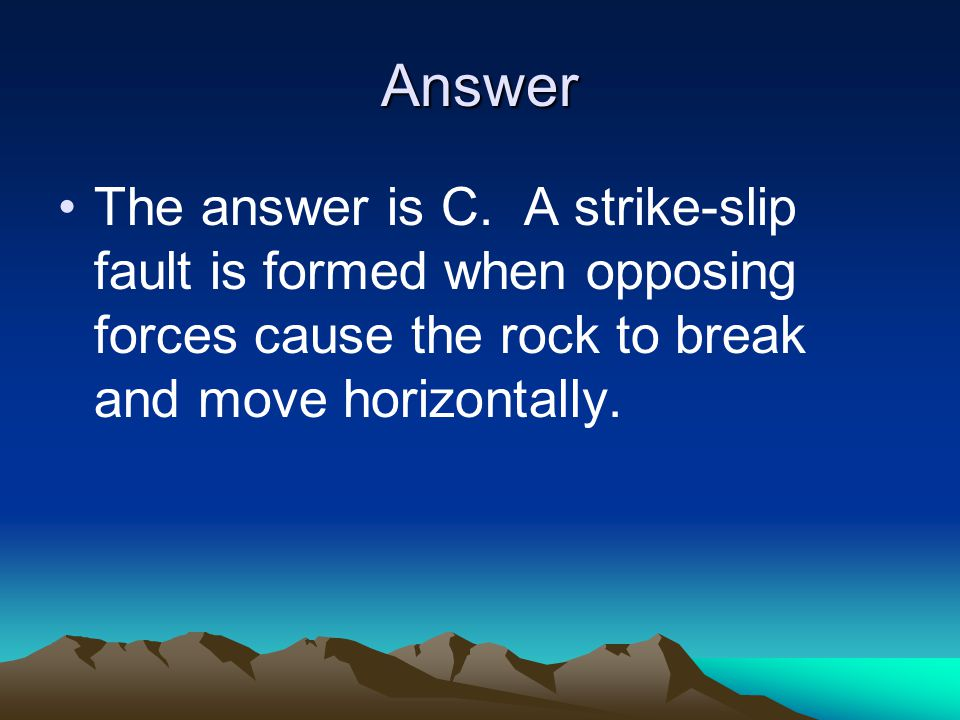 Answer The answer is C.