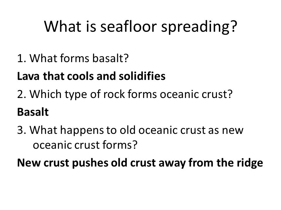 What is seafloor spreading