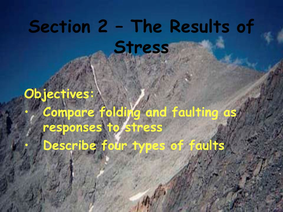 Section 2 – The Results of Stress