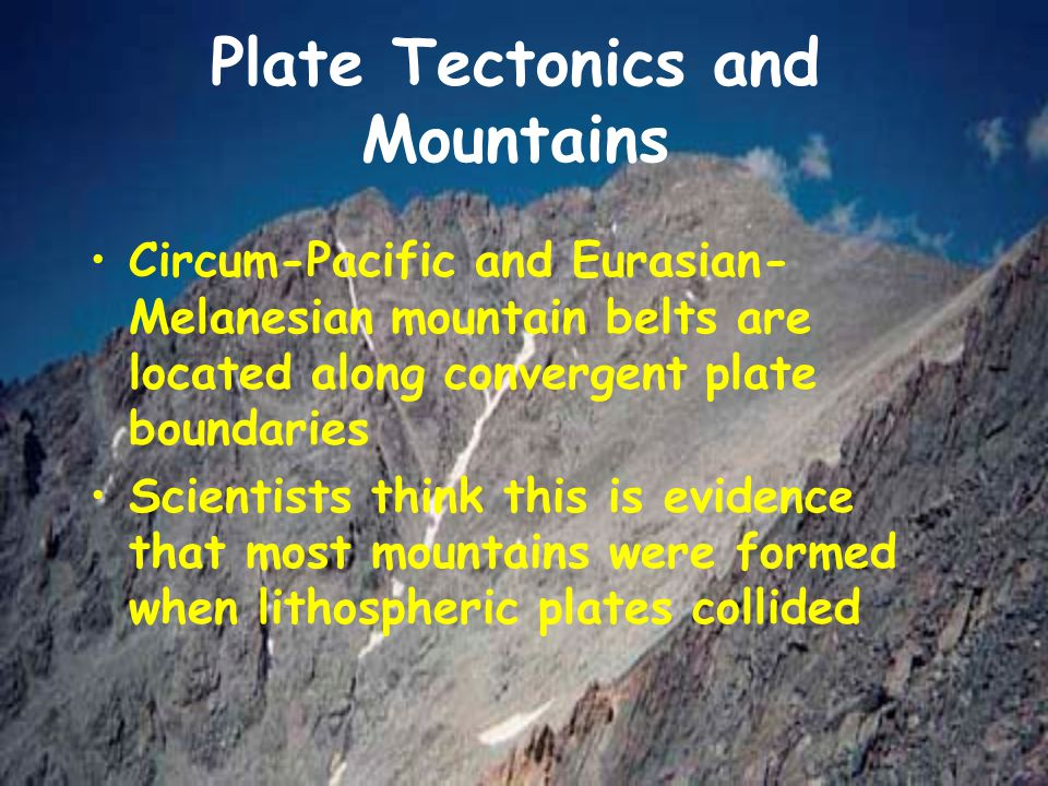 Plate Tectonics and Mountains