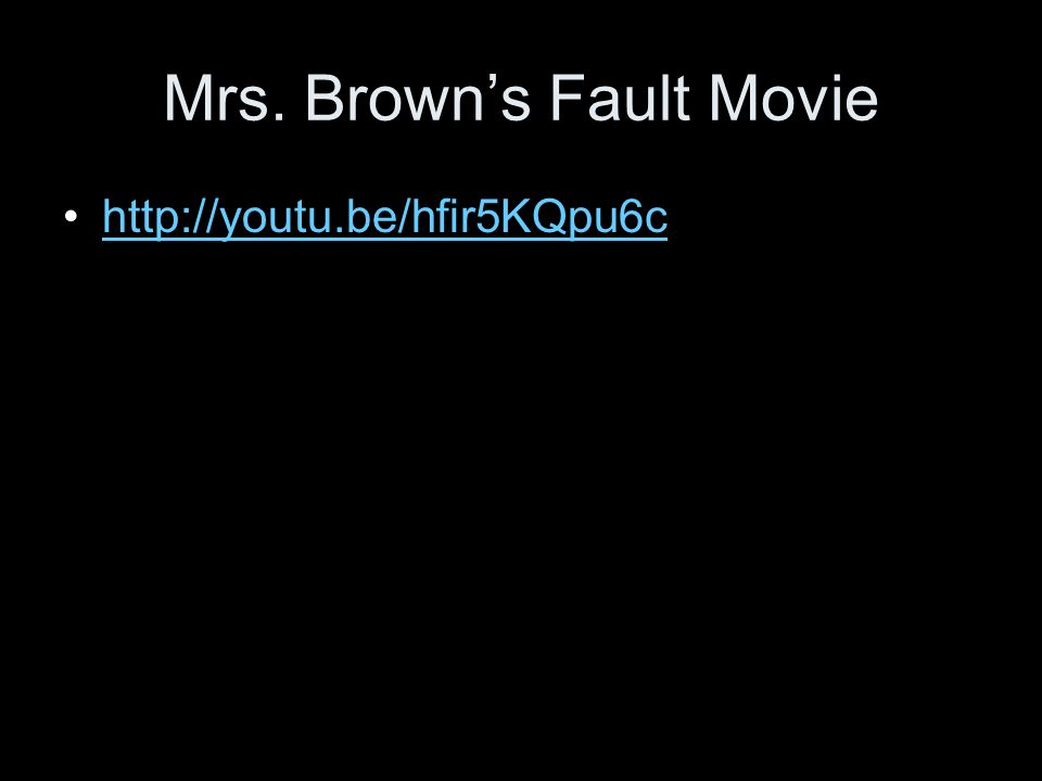 Mrs. Brown's Fault Movie