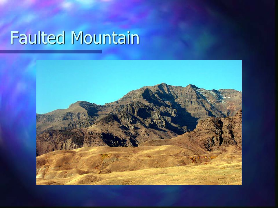 Faulted Mountain