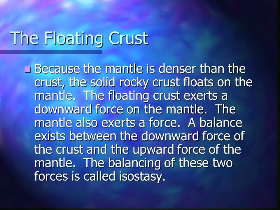 The Floating Crust