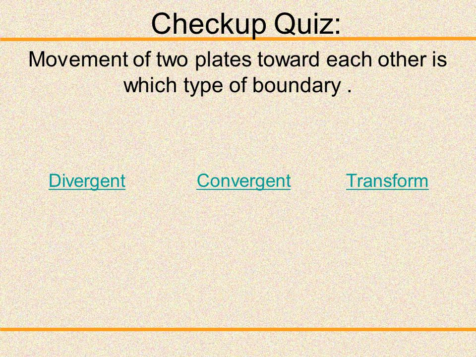 Movement of two plates toward each other is which type of boundary .