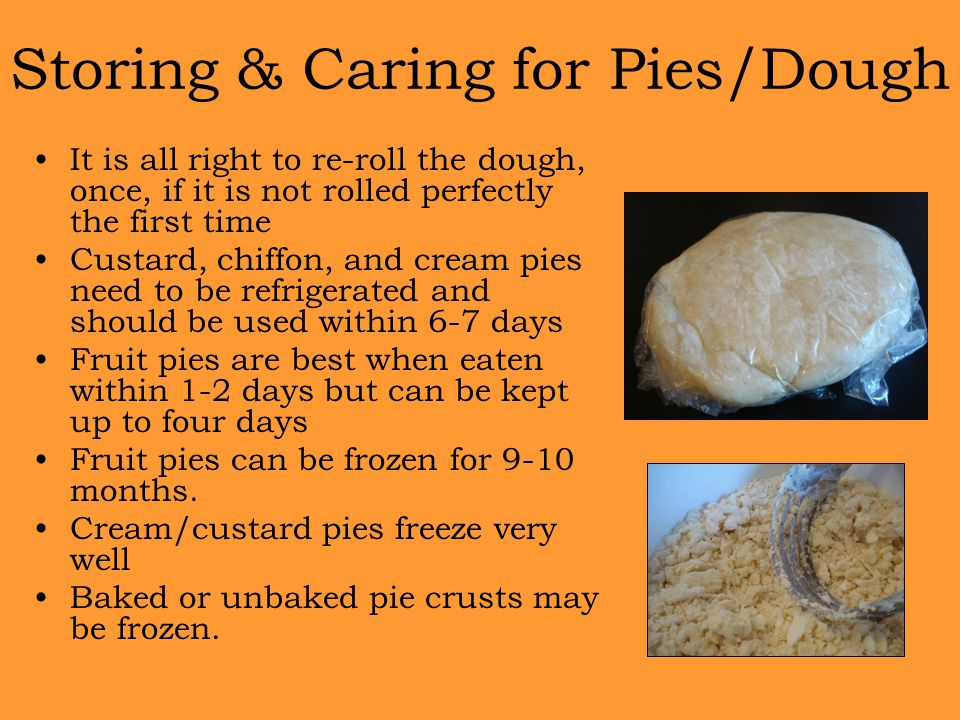 Storing & Caring for Pies/Dough