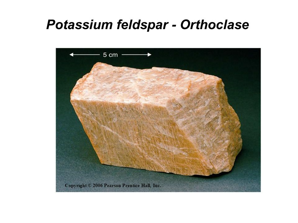 Potassium feldspar - Orthoclase