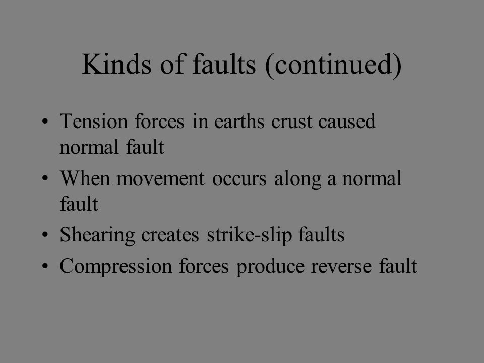Kinds of faults (continued)
