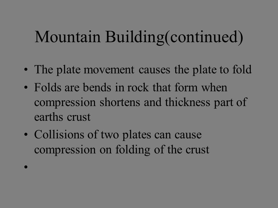 Mountain Building(continued)