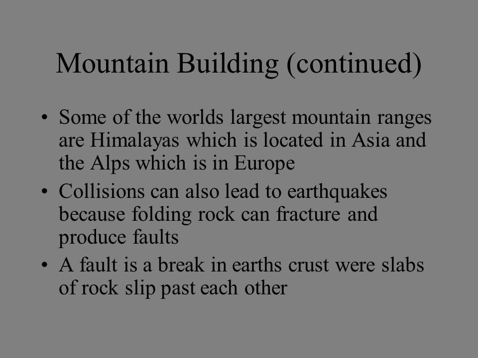 Mountain Building (continued)
