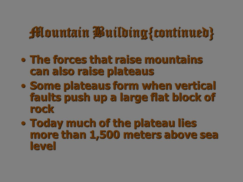 Mountain Building{continued}