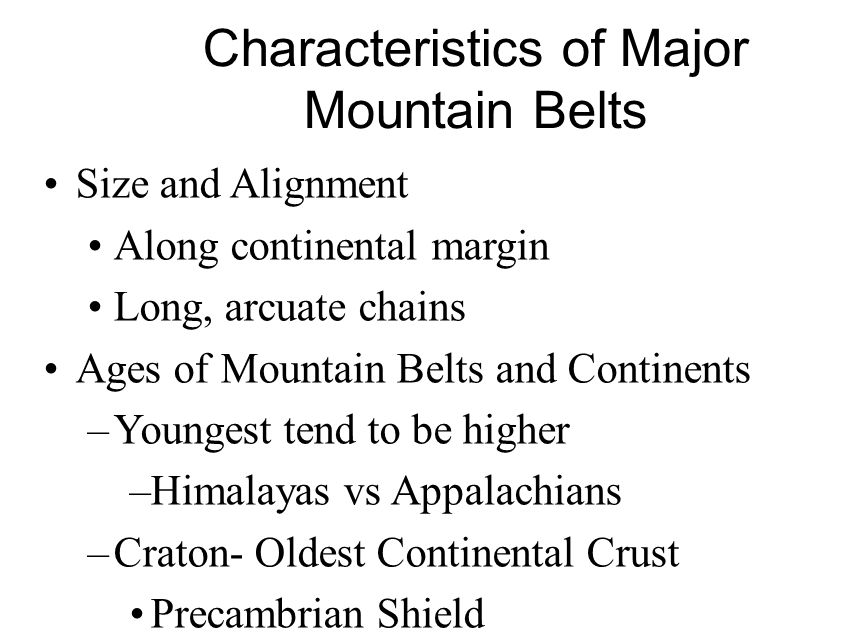 Characteristics of Major Mountain Belts