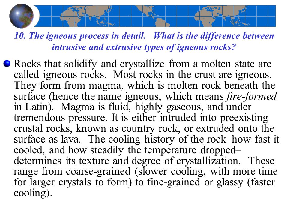 10. The igneous process in detail