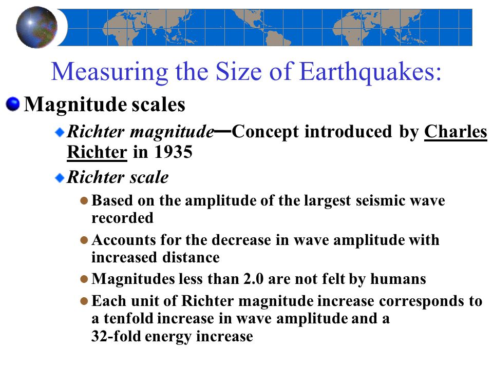 Measuring the Size of Earthquakes: